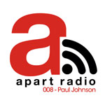 Apart Radio 008 – Paul Johnson